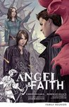 Angel & Faith: Family Reunion (Angel & Faith, #3)