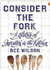 Consider the Fork: How Technology Transforms the Way We Cook and Eat