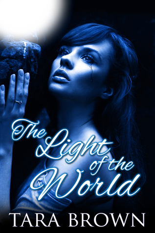 The Light of the World (Light, #1)