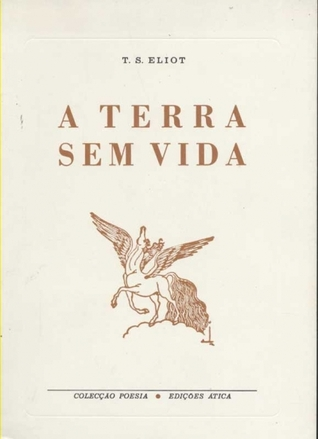 A Terra Sem Vida (Coleccao Poesia)
