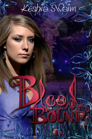 Blood Bound by Keshia Swaim