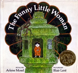 The Funny Little Woman by Ariene Mosel