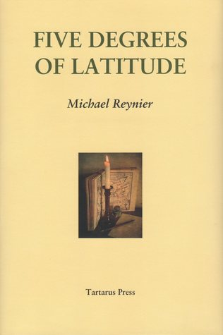 Five Degrees of Latitude by Michael Reynier