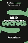NLP (Neuro Linguistic Programming) Secrets (Business Secrets)