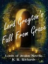 Lord Greyton's Fall From Grace (Lords of Avalon #2.5)