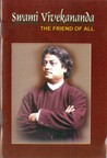 Swami Vivekananda - The Friend of All by Ramakrishna Mission Institu...