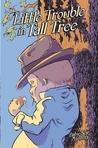 Little Trouble in Tall Tree