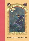 The Ersatz Elevator (A Series of Unfortunate Events, #6)