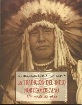 La Tradición del Indio Norteamericano