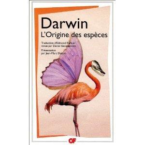 L'origine des espèces: Au moyen de la sélection naturelle ou la préservation des races favorisées dans la lutte pour la vie