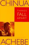 Download Things Fall Apart (The African Trilogy, #1)
