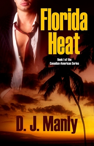 Florida Heat (Canadian - American, #1)