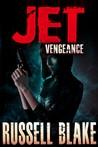 Vengeance (Jet, #3)
