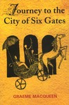 Journey to the City of Six Gates
