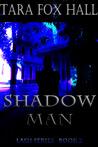 Shadow Man (Lash #2)