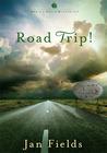Road Trip! by Jan Fields