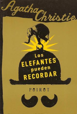 Los elefantes pueden recordar by Agatha Christie