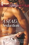 A SEAL's Seduction (Uniformly Hot SEALs, #1)
