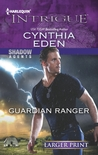 Guardian Ranger (Shadow Agents, #2)