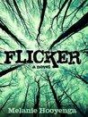Flicker (The Flicker Effect, #1)