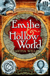 Emilie and the Hollow World (Emilie, #1)