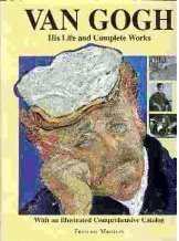 Van Gogh: His life and complete works