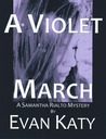 A Violet March (Samantha Rialto #3)