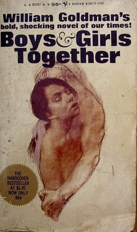 Boys And Girls Together By William Goldman