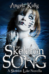 The Skeleton Song (The Hollows, #0.5)