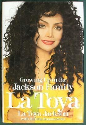 La Toya: Growing Up in the Jackson Family