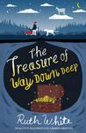 The Treasure of Way Down Deep (Way Down Deep, #2)
