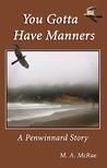 You Gotta Have Manners(Penwinnard Stories, #2)