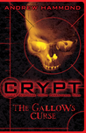 The Gallows Curse (CRYPT, #1)