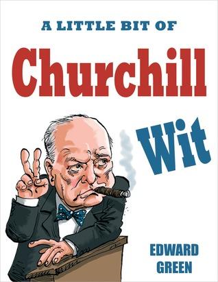 A Little Bit of Churchill Wit