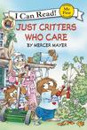 Just Critters Who Care (Little Critter)