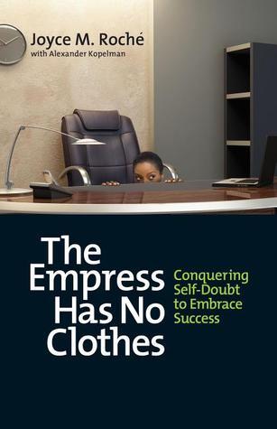 The Empress Has No Clothes: Conquering Self-Doubt ...