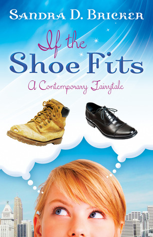 If the Shoe Fits(Contemporary Fairytales)