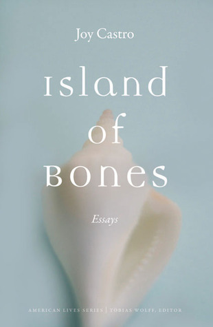 Island of Bones: Essays