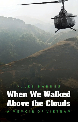 When We Walked Above the Clouds by H. Lee Barnes