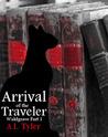 Arrival of the Traveler (Waldgrave #1)