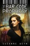 The Bar Code Prophecy by Suzanne Weyn