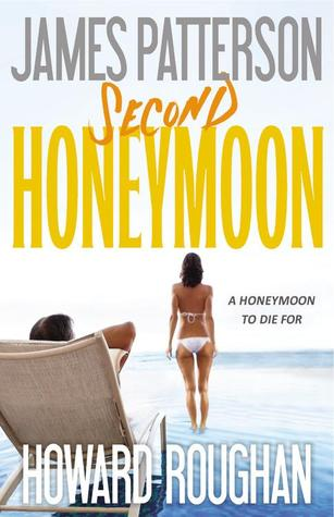 Second Honeymoon (Honeymoon, #2)