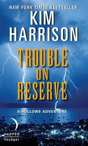 Trouble on Reserve(The Hollows 10.5)