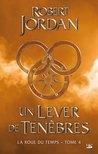 Un Lever de Ténèbres by Robert Jordan