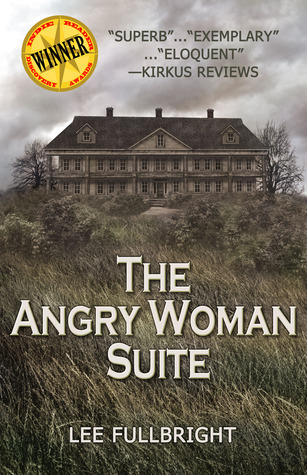 The Angry Woman Suite by Lee Fullbright