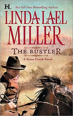 The Rustler by Linda Lael Miller