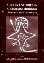 Current Studies in Archaeoastronomy: Conversations Across Time and Space: Selected Papers from the Fifth Oxford International Conference at Santa Fe, 1996
