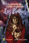 Las brujas (La leyenda del Castillo de Butrón, #1)