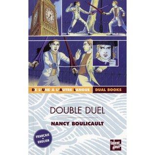 Double Duel by Nancy Boulicault