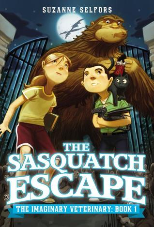 The Sasquatch Escape (The Imaginary Veterinary, #1)